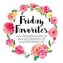 Friday Favorites 01 (1)