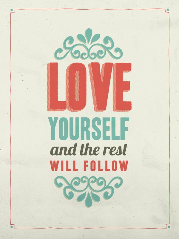 176179-Love-Yourself-And-The-Rest-Will-Follow.jpg